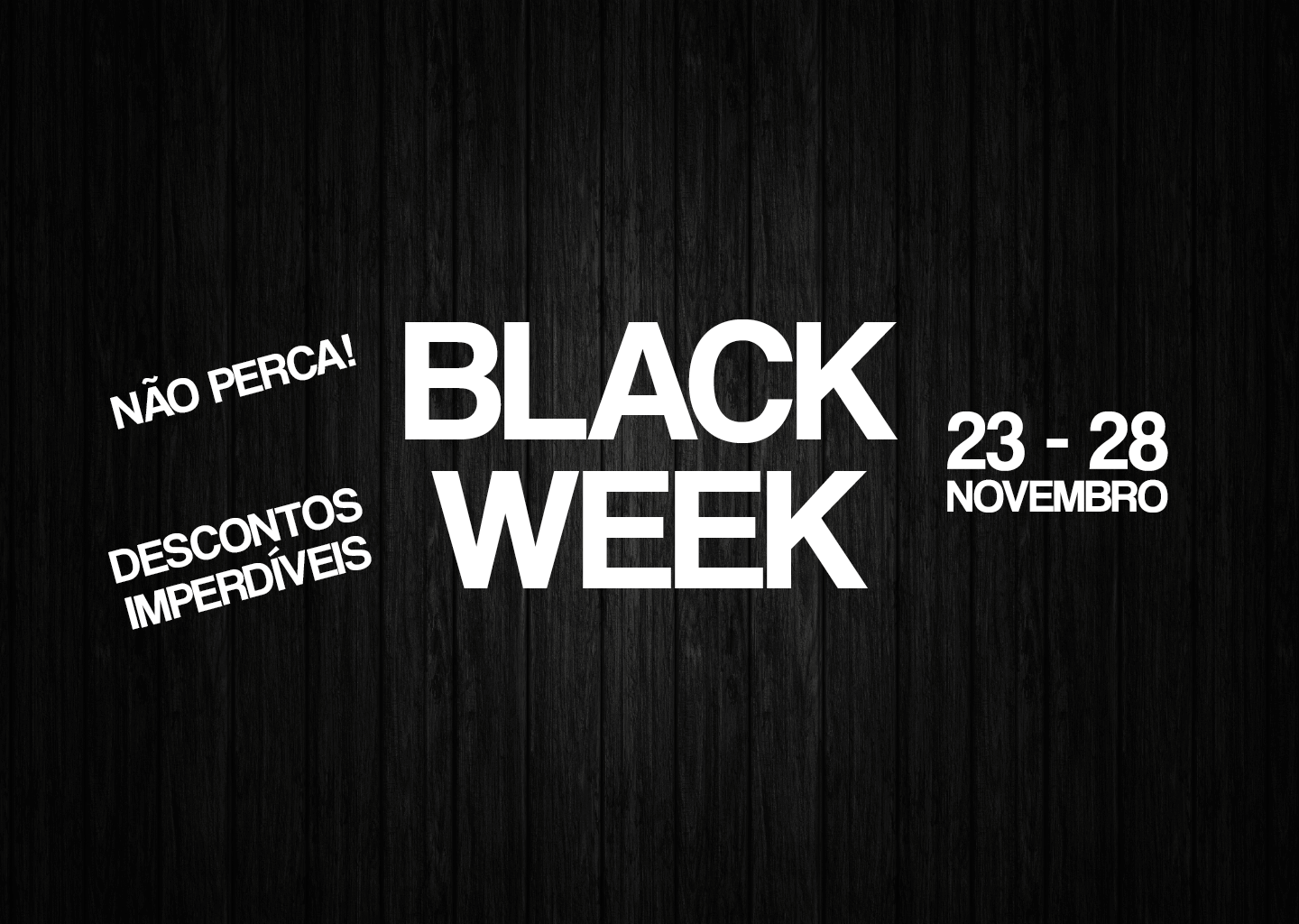 Black Week - Flor da Suissa